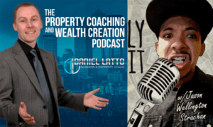 podcast_71_-_jason_strachan_interviews_daniel_latto_for_his_one_thing_to_do_everyday_to_be_successful