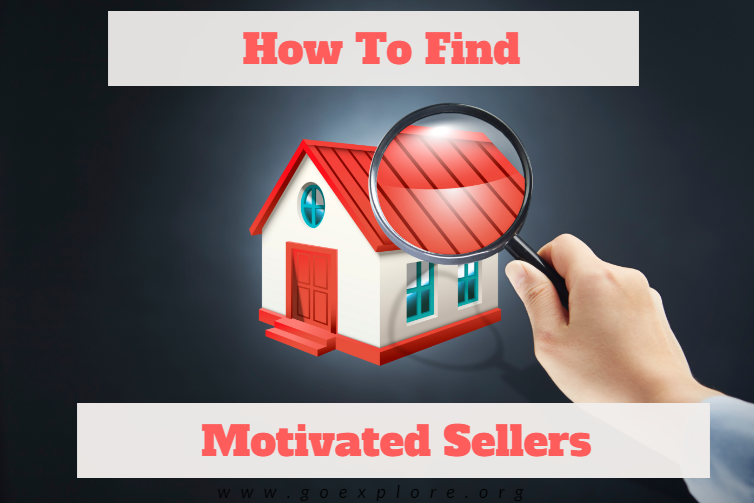 How To Find Motivated Sellers